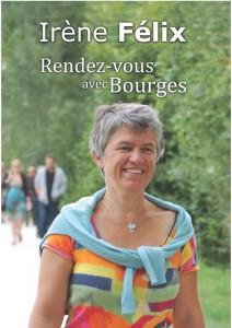 Irène Félix, Rendez-vous avec Bourges (couverture livre)